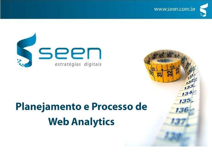 Planejamento e Processo de <br />WebAnalytics<br />