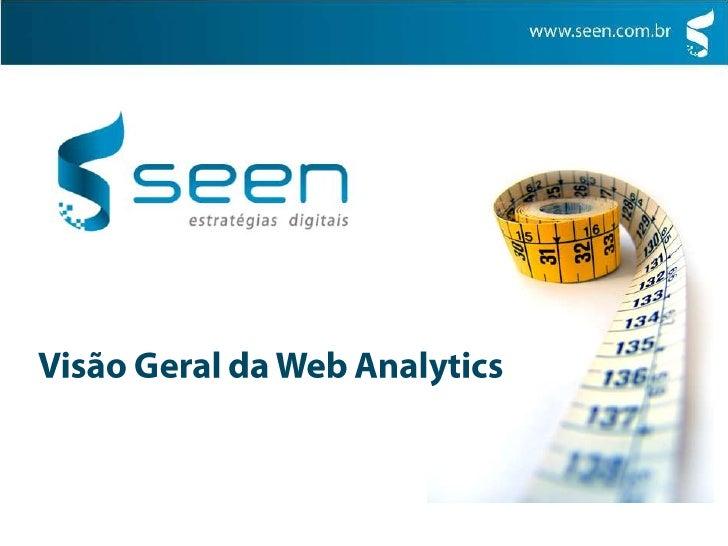 Visão Geral da Web Analytics<br />