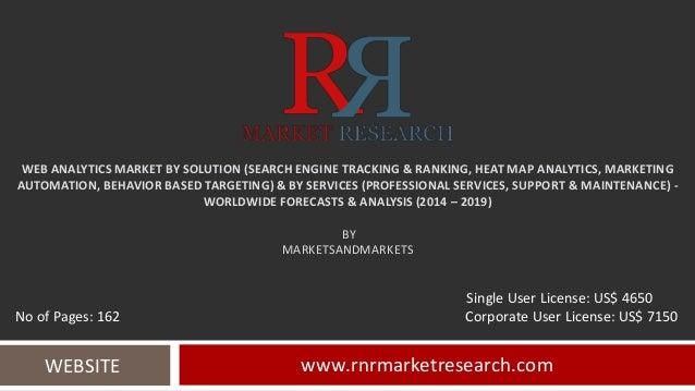WEB ANALYTICS MARKET BY SOLUTION (SEARCH ENGINE TRACKING & RANKING, HEAT MAP ANALYTICS, MARKETING AUTOMATION, BEHAVIOR BAS...