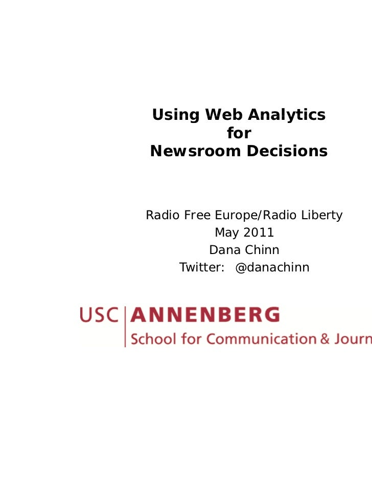 Using Web Analytics       forNewsroom DecisionsRadio Free Europe/Radio Liberty  d              / d      b           May 20...