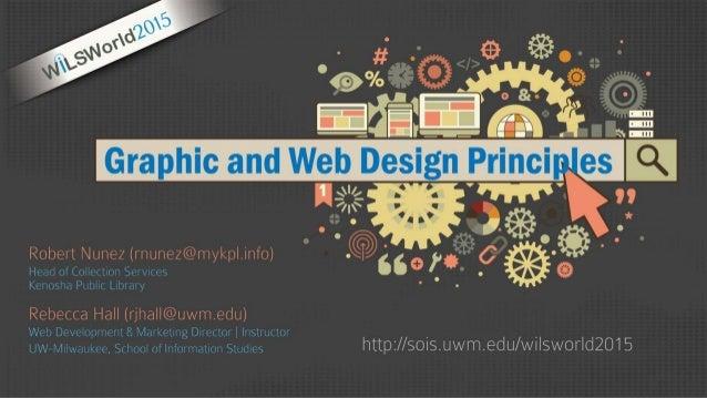 Graphic & Web Design Principles Introduction to the Principles & Elements of Design (Unity | Balance | Hierarchy | Color |...