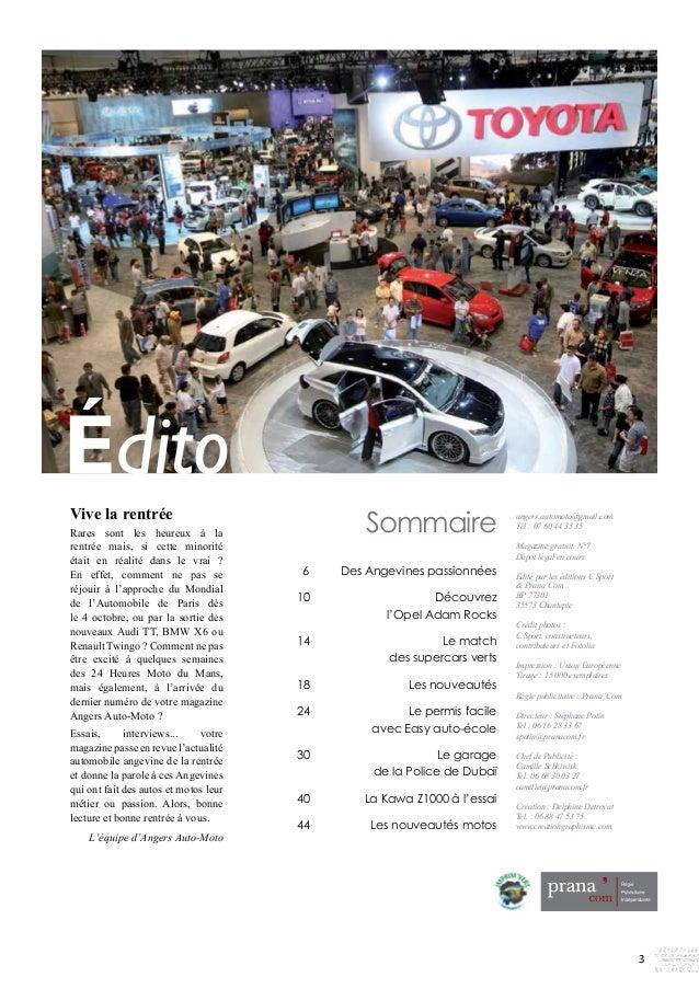 angers.automoto@gmail.com  Tél : 07 60 44 35 35  Magazine gratuit. N°7  Dépot légal en cours  Edité par les éditions C Spo...