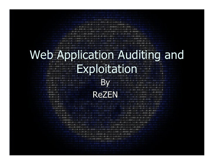 Web Application Auditing and        Exploitation              By            ReZEN