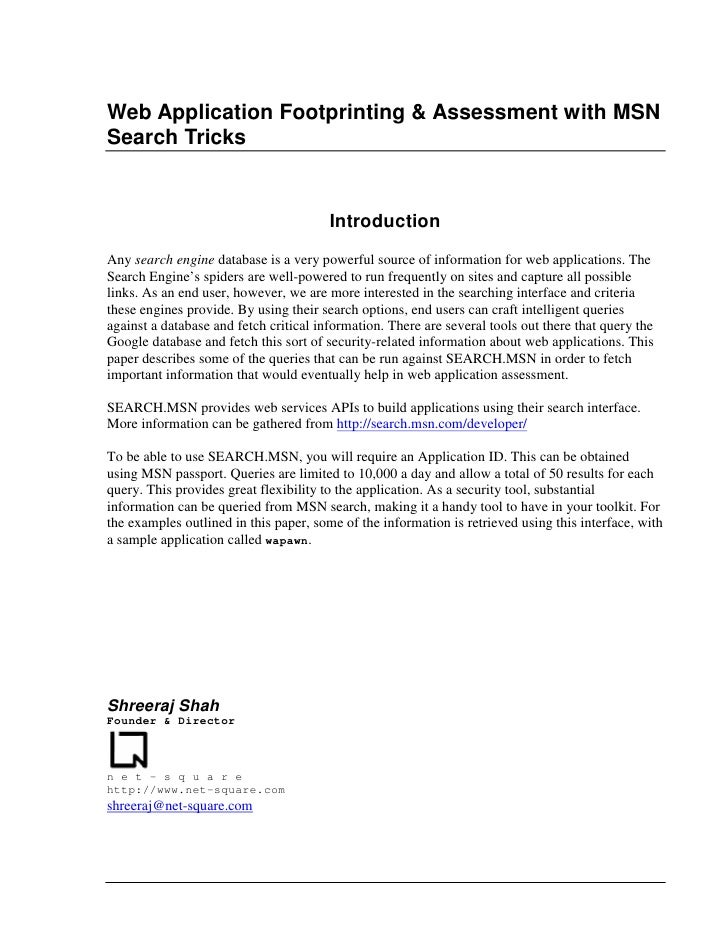 Web Application Footprinting  Assessment with MSN Search Tricks                                           Introduction Any...