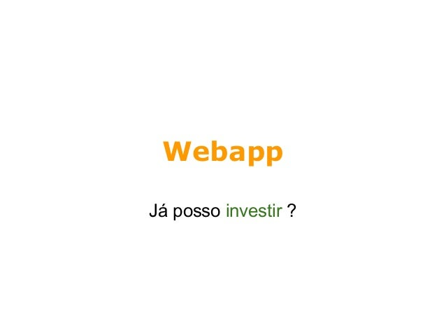 Webapp Já posso investir ?