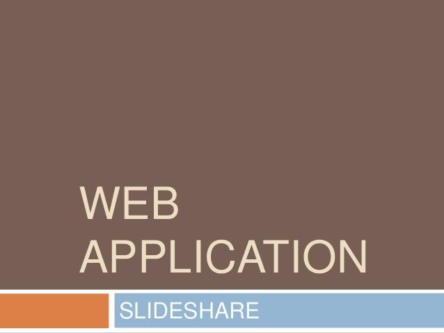 WEBAPPLICATIONSLIDESHARE