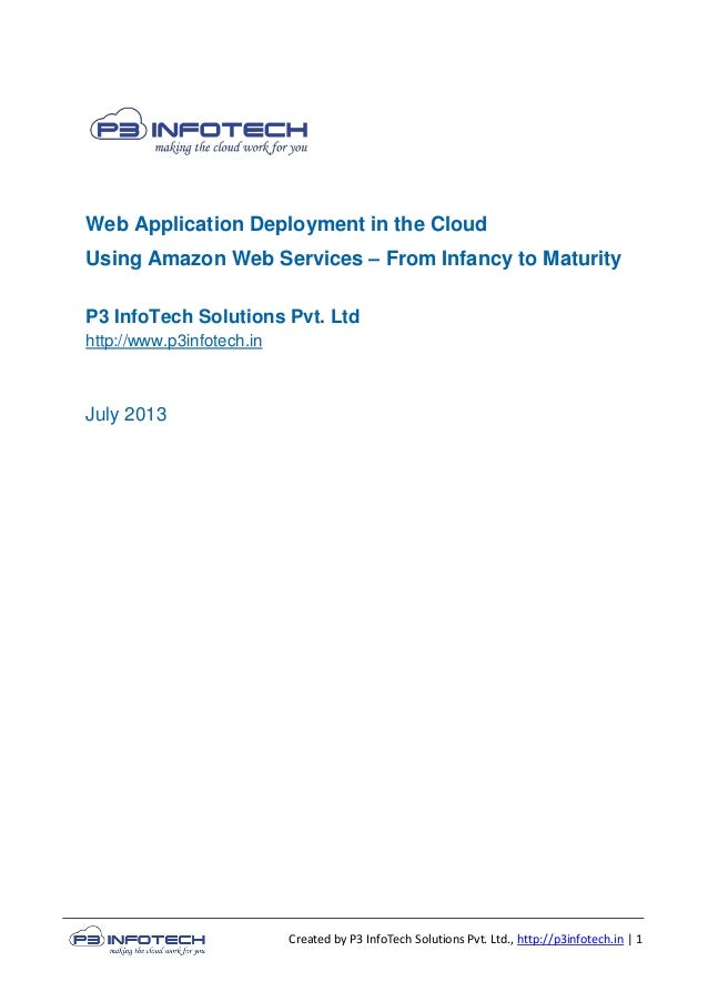 Created by P3 InfoTech Solutions Pvt. Ltd., http://p3infotech.in | 1 Web Application Deployment in the Cloud Using Amazon ...