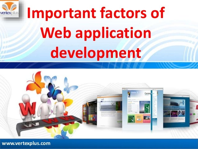 web application development dissertation Applications require highly dynamic page generation techniques and flexible and efficient database solutions at the same time, an increase in javascript engines in modern web browsers has lead to the development of many new and exciting web application architectures in this thesis, we investigate such a modern.