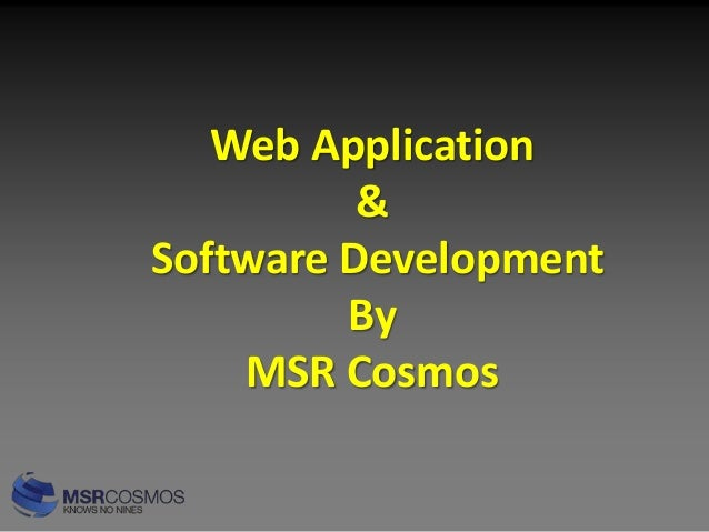 Web Application & Software Development By MSR Cosmos