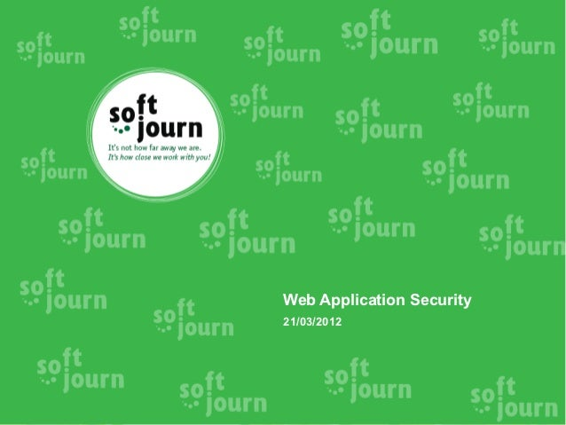 Web Application Security21/03/2012