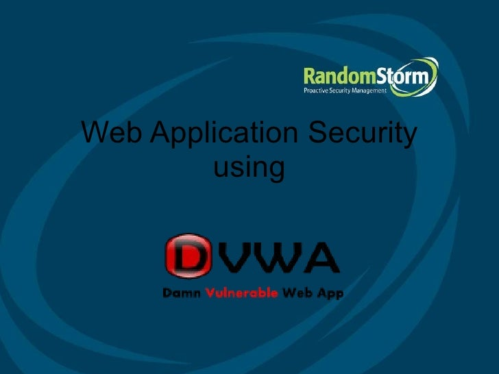 Web Application Security using Web Application Security using