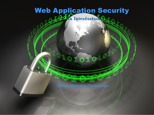 Web Application Security An Introduction  Sathya Narayana Panduranga  © 2010 Ariba, Inc. All rights reserved. The contents...