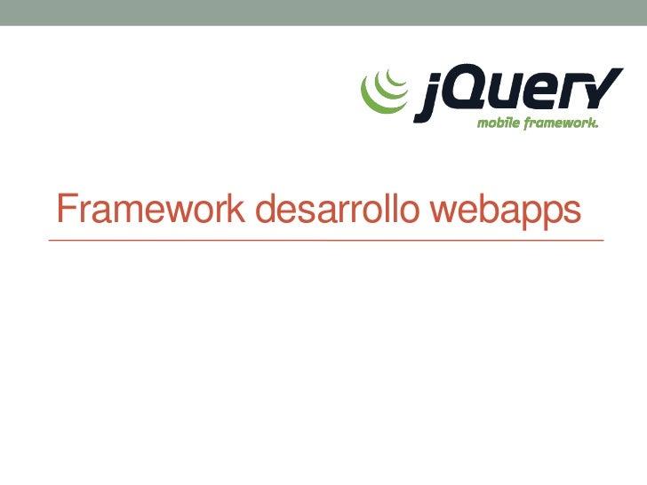 Framework desarrollo webapps