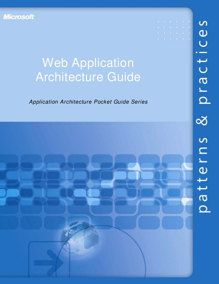 Web Application  Architecture GuideApplication Architecture Pocket Guide Series