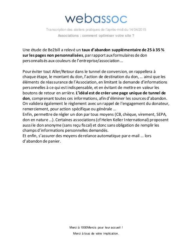 Transcription des ateliers pratiques de l'après-midi du 14/04/2015 Associations : comment optimiser votre site ? Merci à 1...