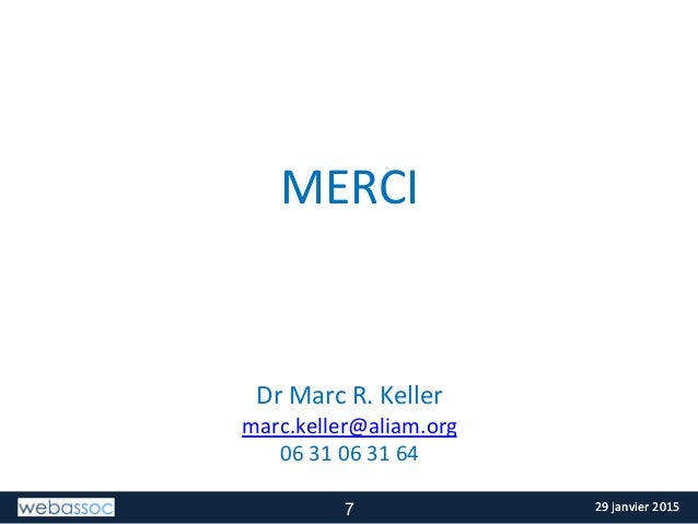 29  janvier  2015  29  janvier  2015   MERCI                  Dr  Marc  R.  Keller   marc....