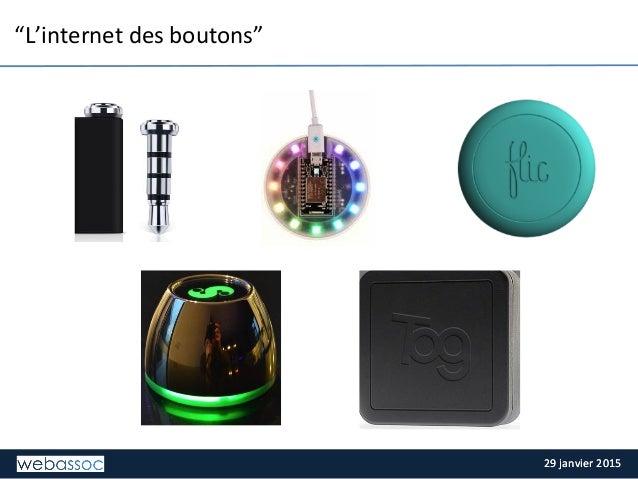 """29  janvier  2015  29  janvier  2015   """"L'internet  des  boutons"""""""