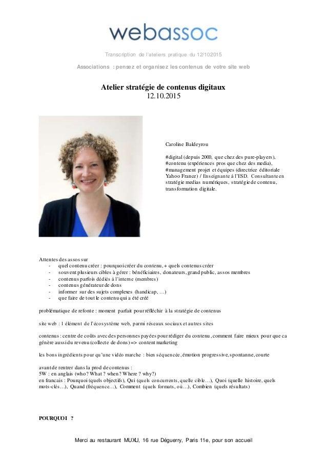 Transcription de l'ateliers pratique du 12/102015 Associations : pensez et organisez les contenus de votre site web Merci ...