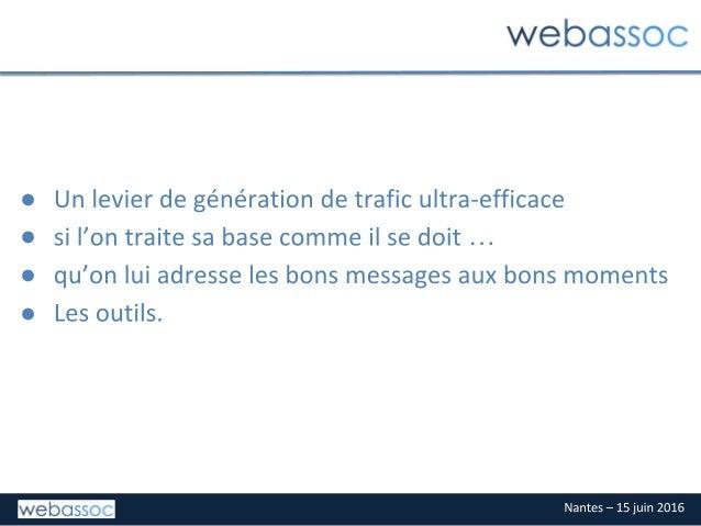 Emailing pour associations, Webassoc, 15 juin 2016, Nantes Slide 2