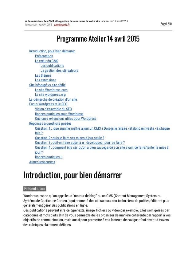 Aide-mémoire-LesCMSetlagestiondescontenusdevotresite-atelierdu15avril2015 Webassoc-YanPAQUIS-yan@...