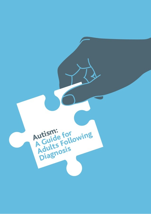 Autism: A Guide for Adults Following Diagnosis