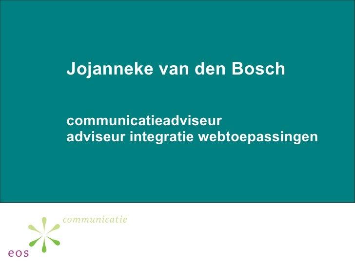 Jojanneke van den Bosch communicatieadviseur adviseur integratie webtoepassingen
