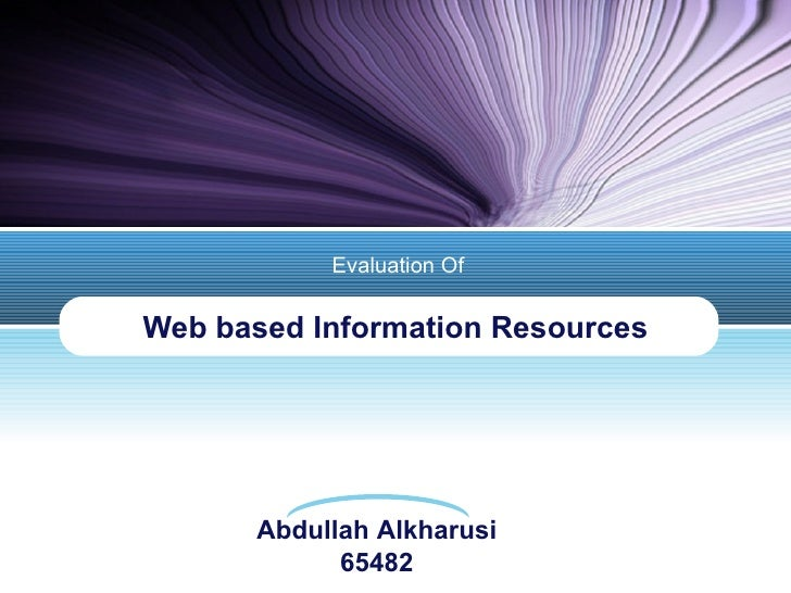 Web based Information Resources Evaluation Of
