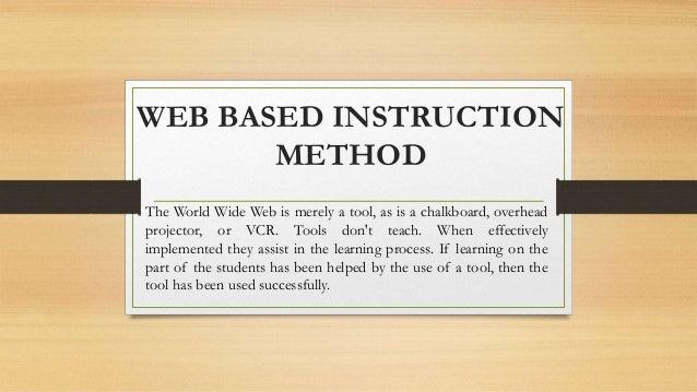 Web Based Instruction Method