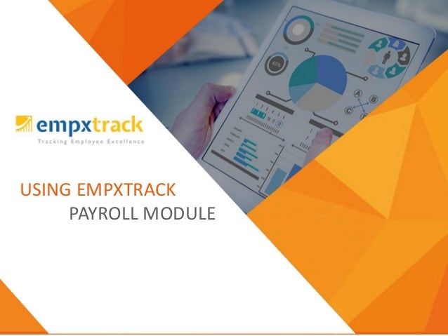 USING EMPXTRACK PAYROLL MODULE