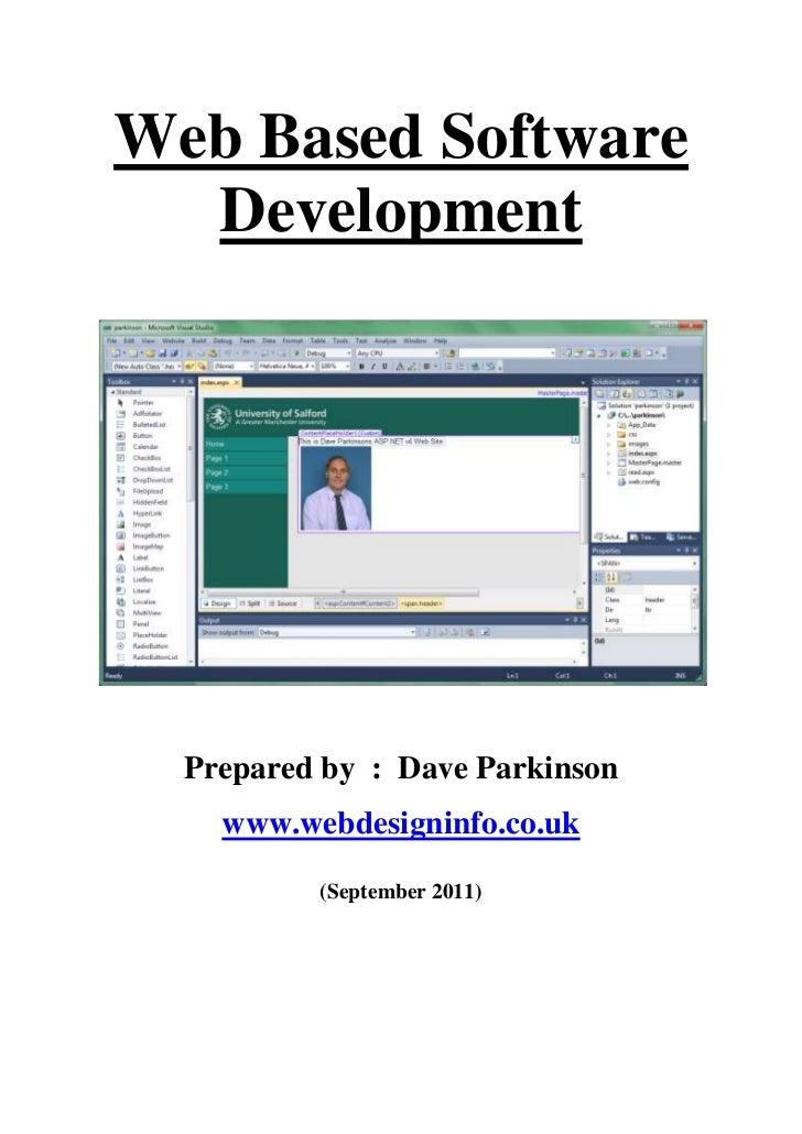Web Based Software  Development  Prepared by : Dave Parkinson    www.webdesigninfo.co.uk          (September 2011)