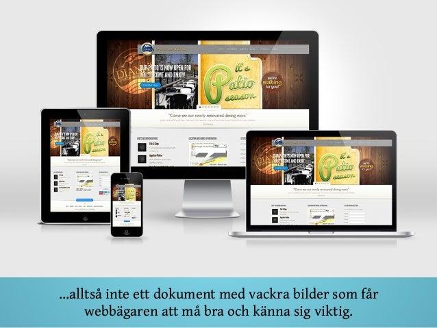 …alltså inte ett dokument med vackra bilder som får webbägaren att må bra och känna sig viktig.