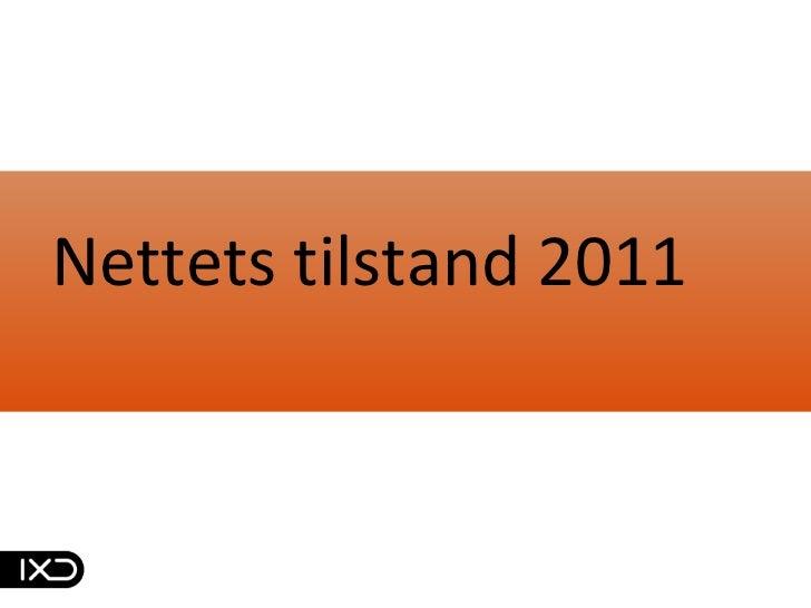Nettets tilstand 2011<br />