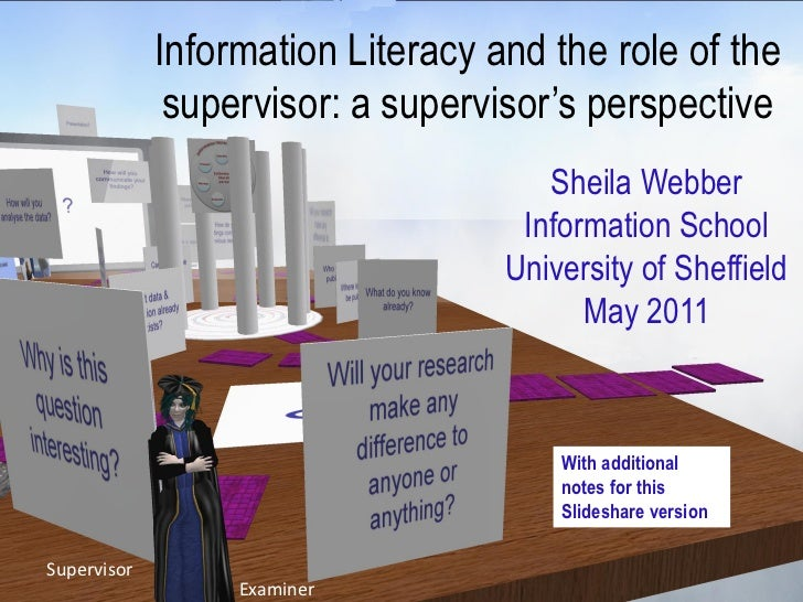 """Information Literacy and the role of the              supervisor: a supervisor""""s perspective                              ..."""