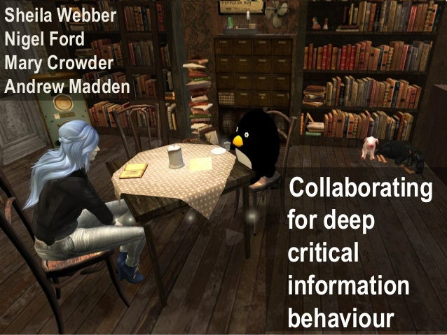Sheila WebberNigel FordMary CrowderAndrew Madden                Collaborating                for deep                criti...