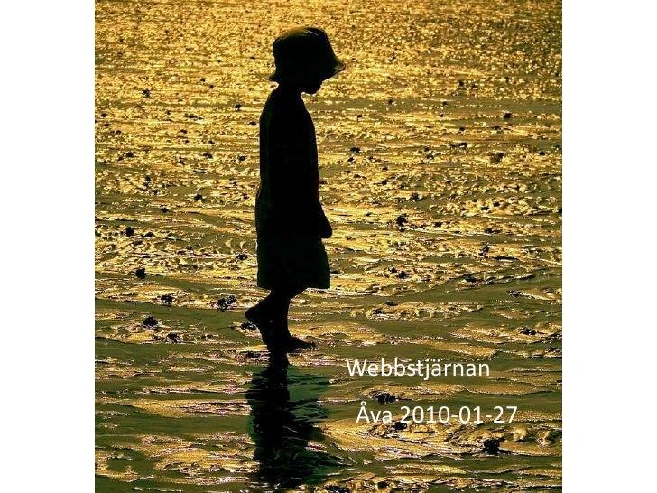 Webbstjärnan<br />Åva 2010-01-27<br />