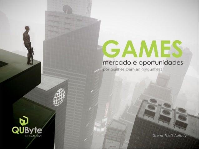 Games: mercado, oportunidades e futuro