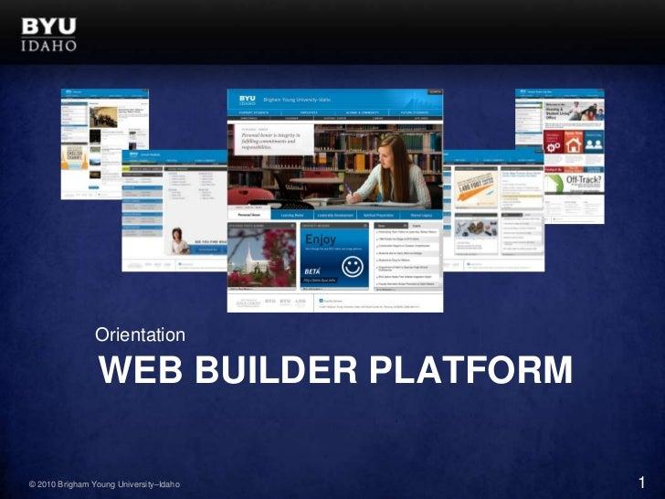 Orientation<br />Web Builder Platform<br />1<br />