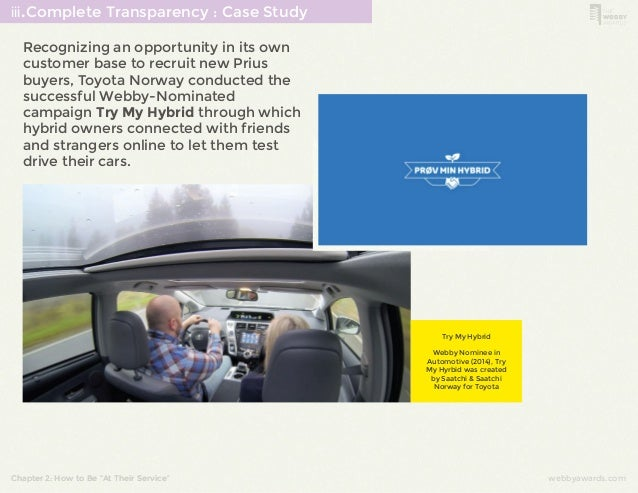 ⅲ.Complete Transparency : Case Study  Recognizing an opportunity in its own  customer base to recruit new Prius  buyers, T...