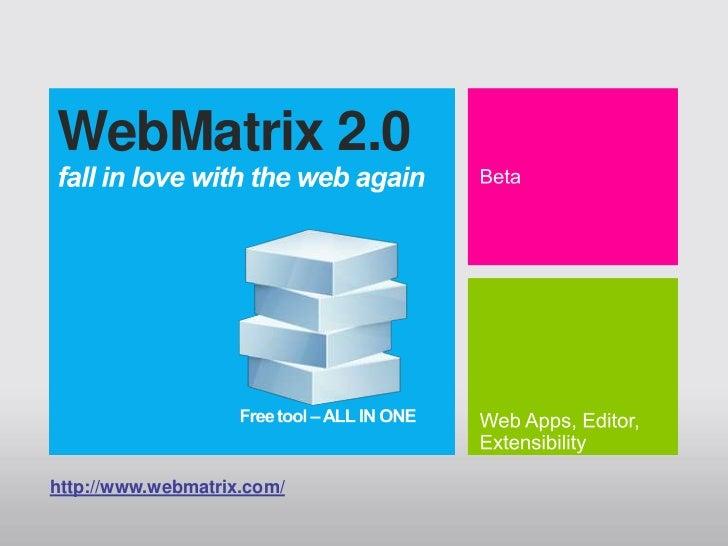 WebMatrix 2.0http://www.webmatrix.com/