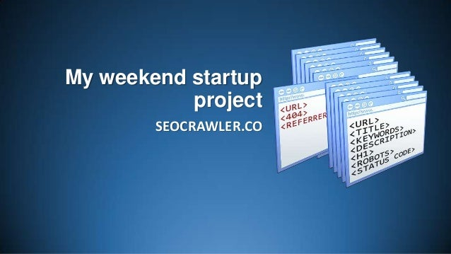 My weekend startup project SEOCRAWLER.CO