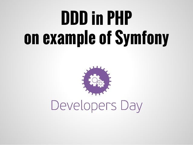 DDD in PHP on example of Symfony