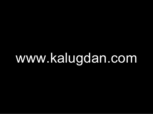 www.kalugdan.com             January 29, 2011           Kalugdan 3D Studio