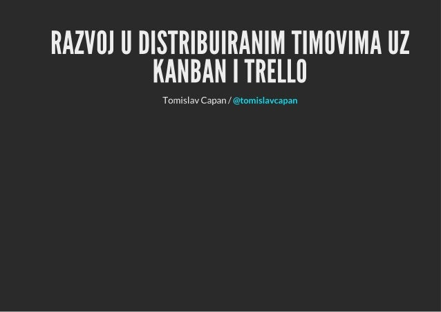 Razvoj u distribuiranim timovima uz Kanban i Trello