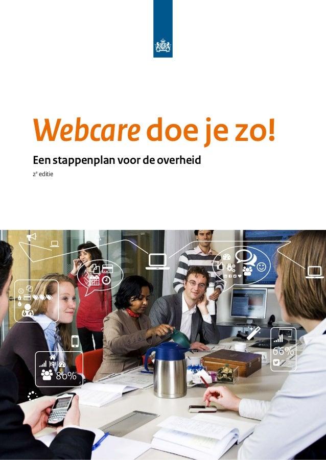 Webcaredoe je zo! Een stappenplan voor de overheid 2e editie 66% 80%