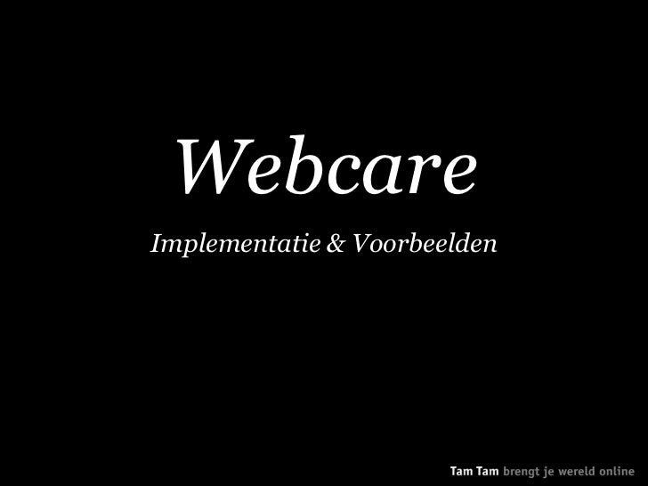 WebcareImplementatie & Voorbeelden