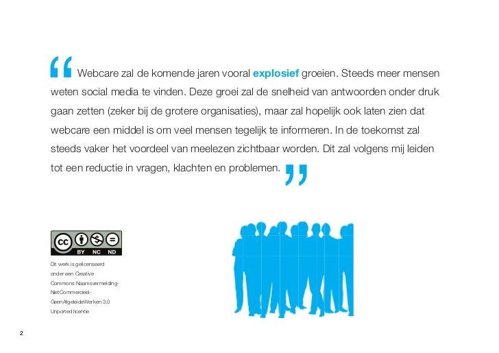 Webcare in Nederland, een quickscan Slide 2