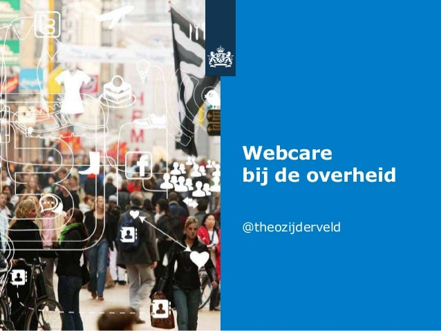 Webcare bij de overheid @theozijderveld