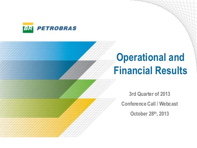 Operational and Financial Results 3rd Quarter of 2013 Conference Call / Webcast  October 28th, 2013