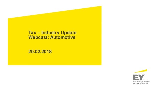 Tax – Industry Update Webcast: Automotive 20.02.2018