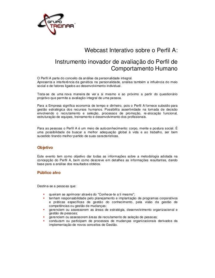 Webcast Interativo sobre o Perfil A:           Instrumento inovador de avaliação do Perfil de                             ...